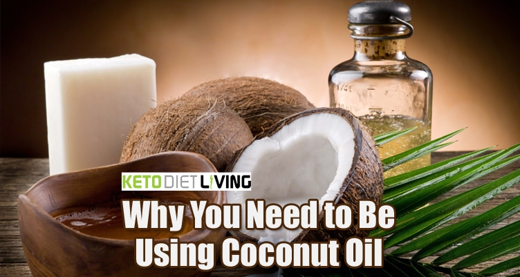 Why You Need to Be Using Coconut Oil
