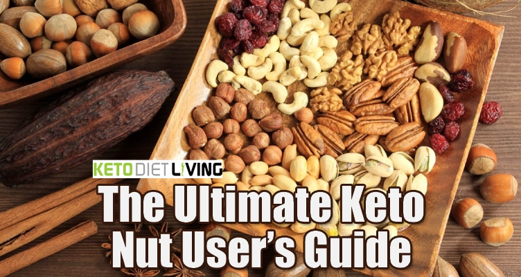 The Ultimate Keto Nut User's Guide