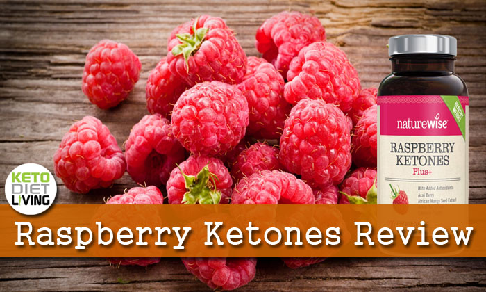 Raspberry Ketones Reviews Keto Diet Living