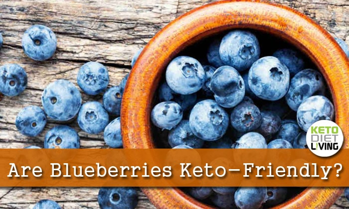 Are Blueberries ​Keto-Friendly?