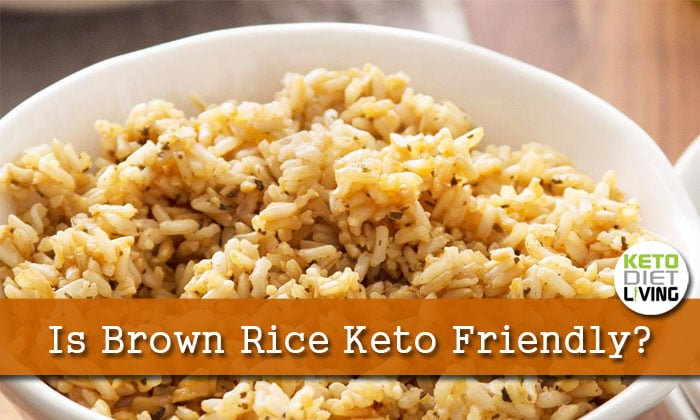 Is Brown Rice Keto Approved?
