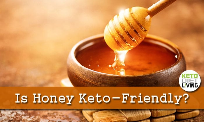 Is Honey Keto Friendly?